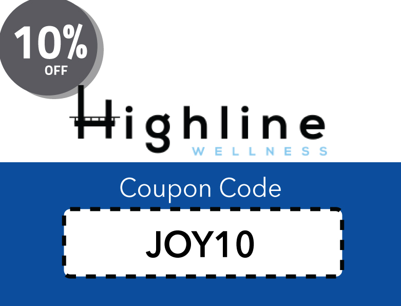 Highline Wellness Promo Code | 10% off with code: JOY10
